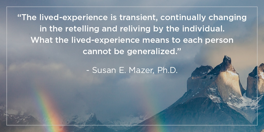 lived-experience quote susan mazer