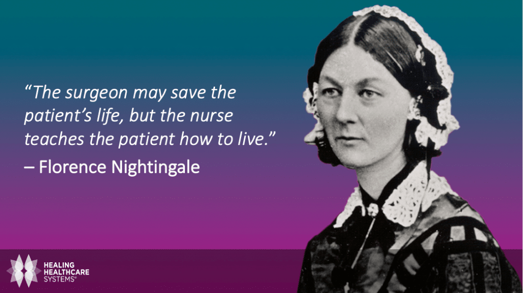 Quote from Nursing Pioneer, Florence Nightingale
