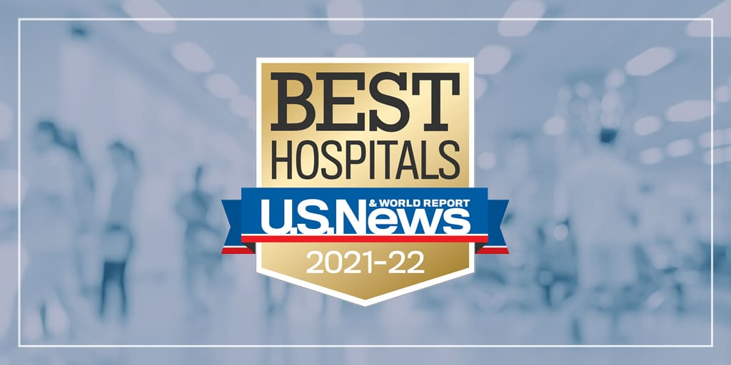 US News Best Hospitals 2021